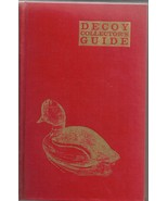 Vintage(HB) Book -Decoy Collector's Guide 1963-1964-1965 - $37.20