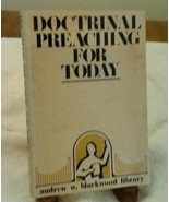 Doctrinal Preaching for Today Andrew W. Blackwood Library 1978 Bible Tea... - $12.38