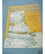 1919 Sheet Music Waiting For the Tide To Turn - $7.99