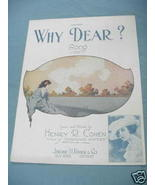 1921 Sheet Music Why, Dear ? - $7.99