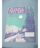 1931 Sheet Music Rocky Mountain Lullaby - $7.99