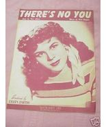 There's No You Sheet Music 1944 Eileen Barton - $7.99