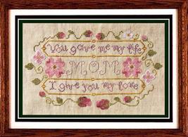 Mom's Gift cross stitch chart Misty Hill Studio - $9.00