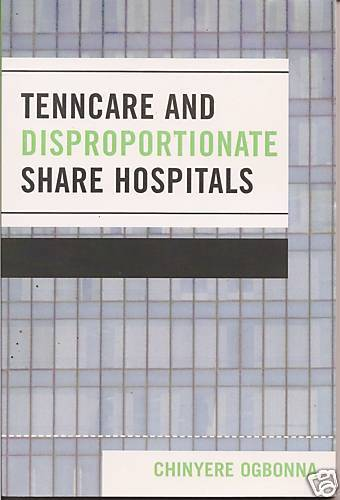 Tenncare and Disproportionate Share Hospitals 2007 UPA
