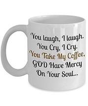Funny Mug - God Have Mercy On Your Soul - Hilarious Novelty 11oz Ceramic... - $14.84