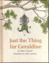 Just the Thing for Geraldine, A Weekly Reader Book Club Edition - $8.55