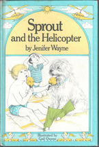 Sprout and the Helicopter, A Weekly Reader Book Club Edition - $4.95
