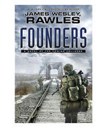 Founders : A Novel of the Coming Collapse 97814... - $3.00
