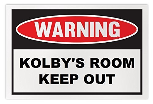 Personalized Novelty Warning Sign: Kolby's Room Keep Out - Boys, Girls, Kids, Ch