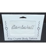 SEXY Crystal & Bead Body Word Tattoo BOMBSHELL - $8.99