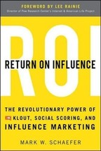 Return On Influence: The Revolutionary Power of Klout, Social Scoring, and Influ image 1