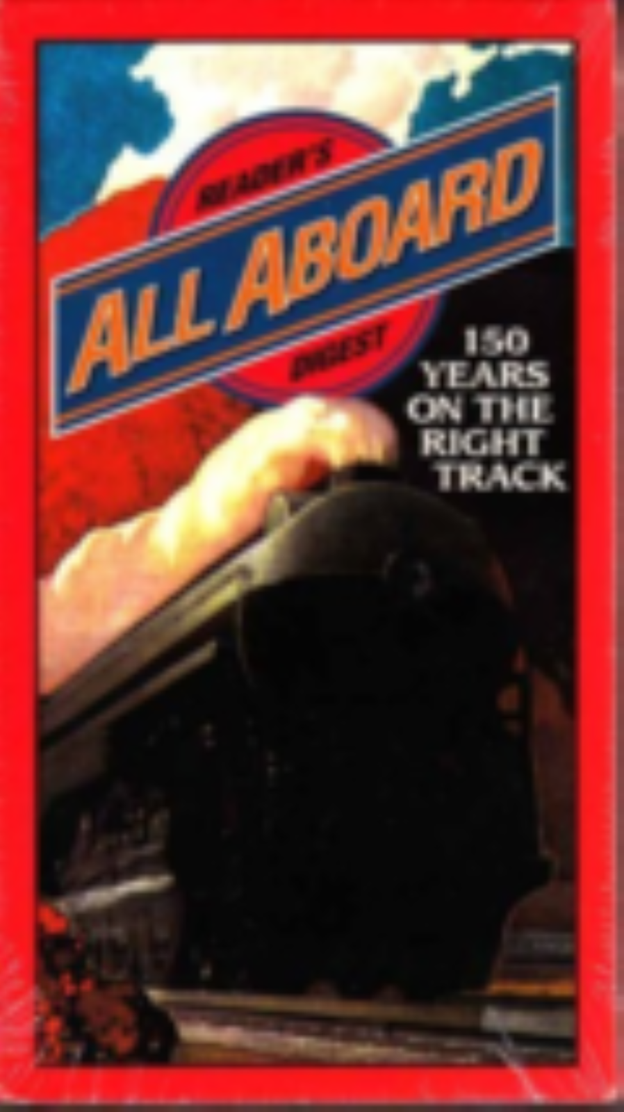 All Aboard: 150 Years on the Right Track Vhs