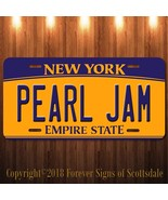 Pearl Jam Rock Band New York Aluminum Vanity License Plate New - $12.82