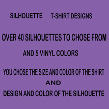 silhouette Printed Tee  Custom you choose Design - $3.00