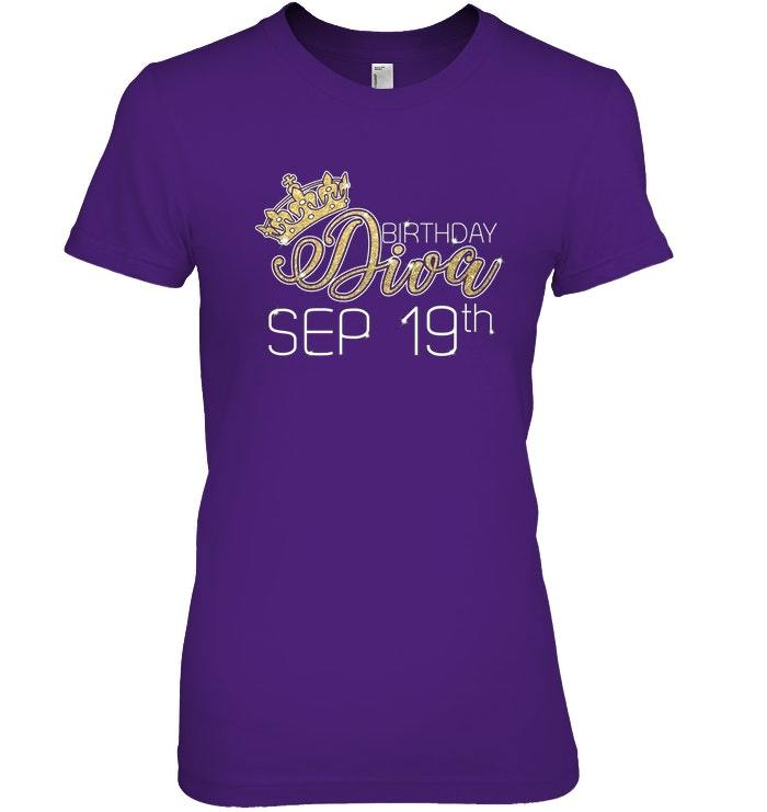Birthday Diva on September 19th T shirt Virgo Pride