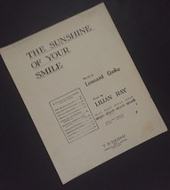 The Sunshine Of Your Smile Sheet Music Leonard Cooke Lilian Ray Crafts - $7.91