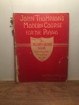 John Thompson's Modern Course for the Piano: Second Grade Book, PB, 1938 - $10.88