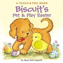 Biscuit's Pet & Play Easter: A Touch & Feel Book - $10.53
