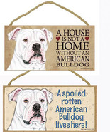 "American Bulldog Dog Sign Plaque 10""x5"" House Home Spoiled Lives Here  A... - $10.95"