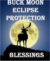 July 16TH Full Coven Buck Moon Eclipse Protection Blessings Magick Witch Cassia4 - $88.00