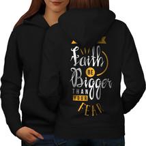 Faith Bigger Fear Slogan Sweatshirt Hoody  Women Hoodie Back - $21.99+