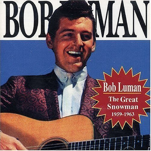 Great Snowman 1959-63 by Luman, Bob (2001-08-27) [Audio CD] Luman, Bob