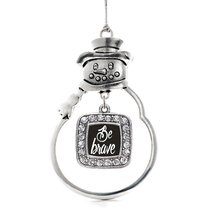 Inspired Silver Be Brave Classic Snowman Holiday Ornament - $14.69