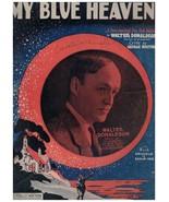 Sheet Music - My Blue Heaven ~ 1927 ~ George Whiting ~ Walter Donaldson - $6.88