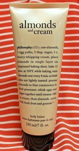 Philosophy ALMONDS and CREAM Body Hand Lotion Moisturizer 7oz NEW Sealed - $39.58