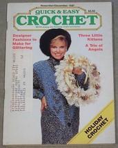 Quick & Easy Crochet November-December 1987 -  Holiday, Kittens, Angels - $6.44