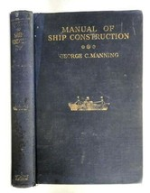 1942 vintage MANUAL SHIP CONSTRUCTION prev owner:J.E.DOHENY w/fold-out &... - $67.95