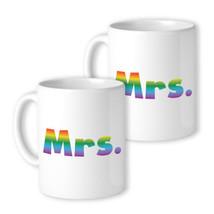 365 Printing LGBT Mrs. Mrs. Rainbow White Mug - $24.99