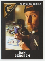 Dan Bergren 2017 Topps Gallery Featured Artist Insert - $0.99