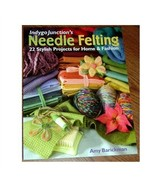 Indygo Junction's Needle Felting 22 Stylish Projects - $22.95