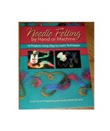 Needle Felting by Hand or Machine - $21.50