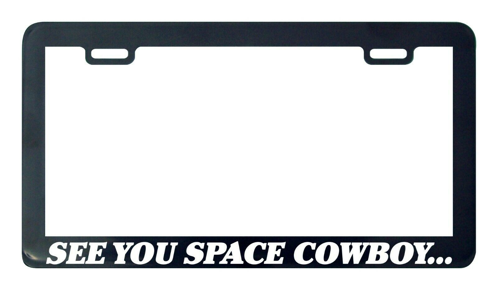 Primary image for See you space cowboy bebop license plate frame tag holder