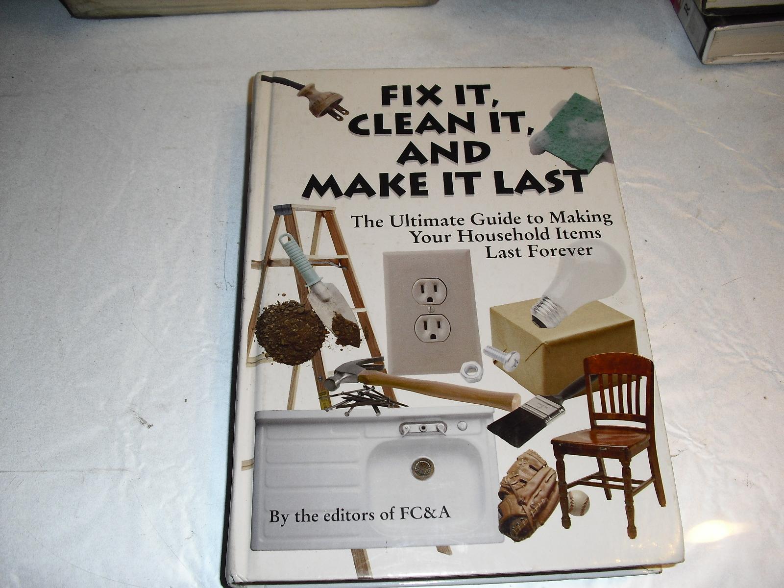 fix it  clean it and  make  it  last