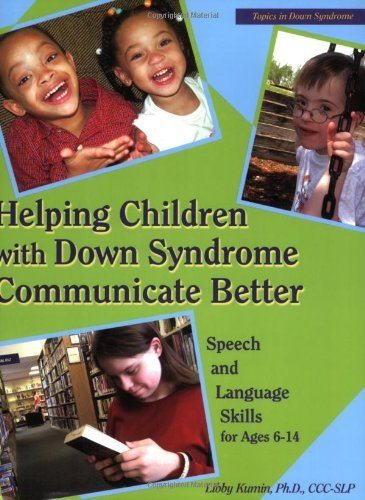 Helping Children with Down Syndrome Communicate Better: Speech and Language Skil