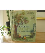 FAVORITE POEMS OLD and NEW by HELEN FERRIS Illustrated VINTAGE Childrens... - $39.50