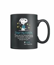 Snoopy Dear My Funcle Cute Coffee Mug Tea Cup - $13.95+