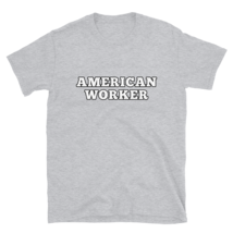 American worker t-shirt / labor Day t-shirt / Short-Sleeve Unisex T-Shirt image 5