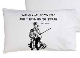 You may all go to hell and I will go to TEXAS p... - $11.99