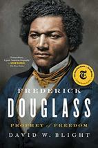 Frederick Douglass: Prophet of Freedom [Paperback] Blight, David W. - $12.00