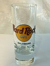 """Hard Rock Cafe Baltimore - 4"""" Shot Glass - Collector's Item! Save The Planet - $5.95"""
