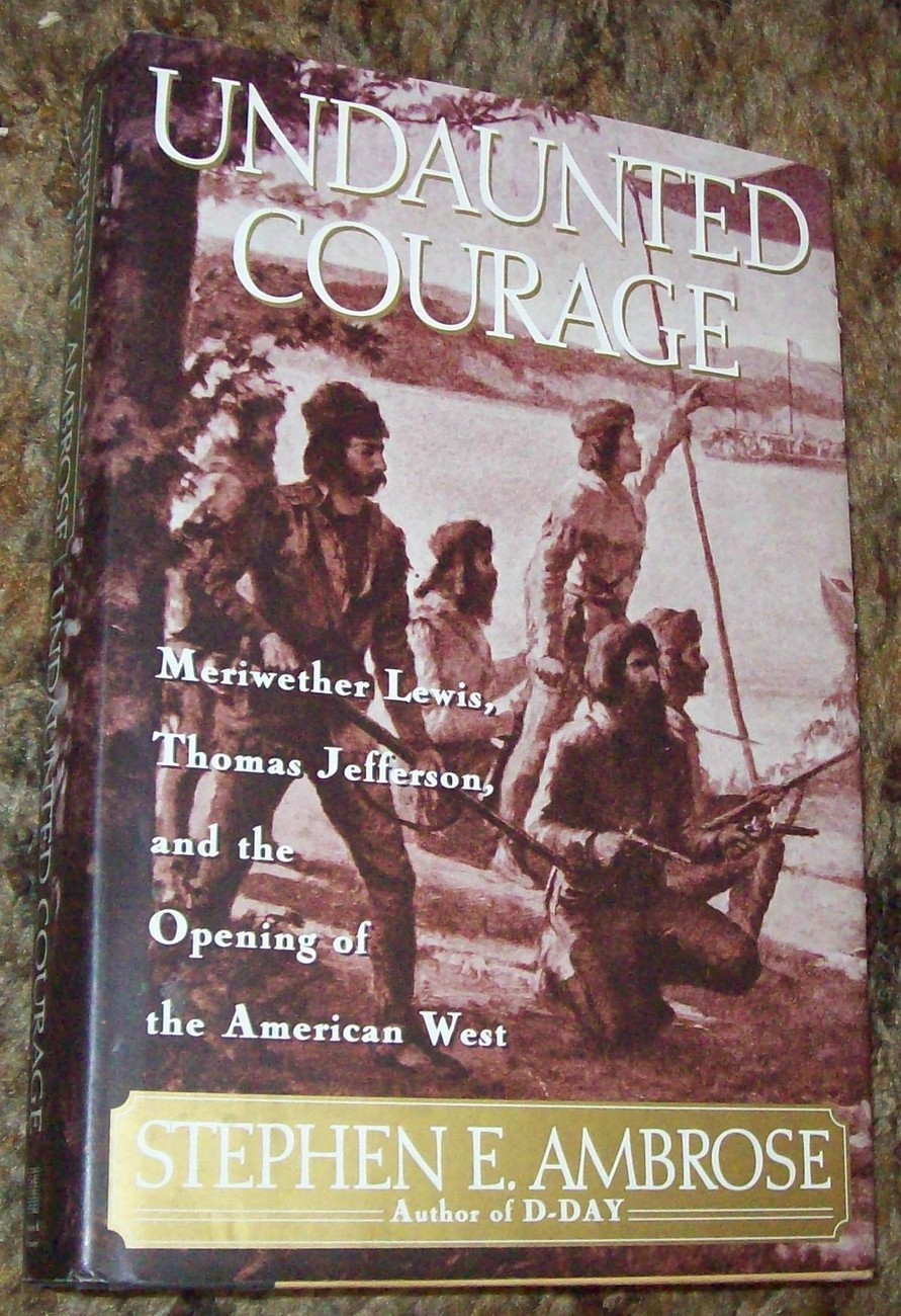 undaunted courage chapter 23 The paperback of the undaunted courage: meriwether lewis, thomas jefferson and the opening of the american west by stephen e ambrose at barnes & noble.