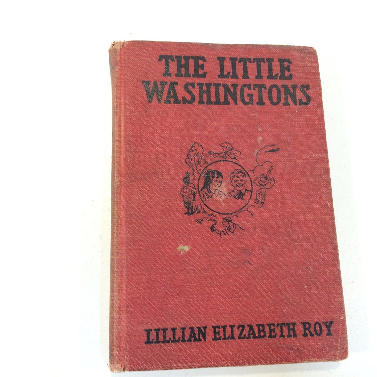 The Little Washingtons by Lillian Elizabeth Roy - HC 1918