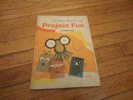 BOOK Leonore Klein 'Arrow Book of Project Fun' 1970 Scholastic PB kids c... - $1.99