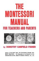 The Montessori Manual for Teachers and Parents [Hardcover] Dorothy Canfield Fish