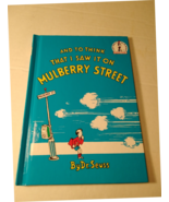 Dr. Seuss And To Think That I Saw It On Mulberry Street - $150.00