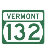 Vermont State Highway 132 Sticker Decal R5332 Highway Route Sign - $1.45 - $15.95